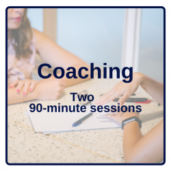 Coaching: Two (2) - Ninety (90) minutes Sessions